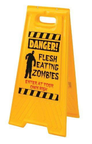 Zombie Warning Sign Horror-Shop http://www.amazon.co.uk/dp/B00FNBA0VA/ref=cm_sw_r_pi_dp_5F6rub07K2002