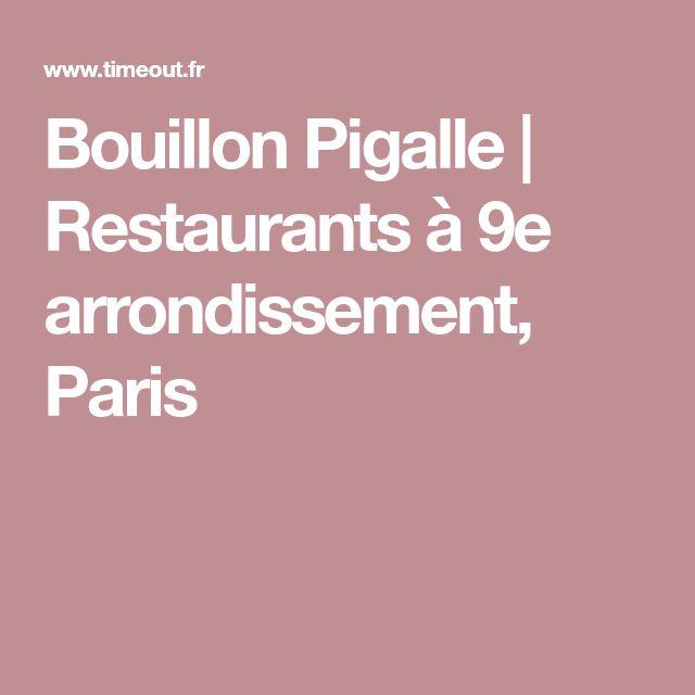 Bouillon Pigalle | Restaurants à 9e arrondissement, Paris