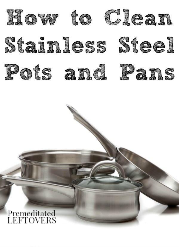 Cómo cuidar las ollas y sartenes de acero inoxidable, incluyendo la forma de limpiar ollas de acero inoxidable, la forma de la temporada dolores de acero inoxidable, y cómo quitar manchas de calcio.