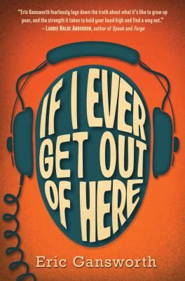 """If I Ever Get Out of Here"" by Eric Gansworth was the 2014 American Indian Youth Literature Award young adult honor book."