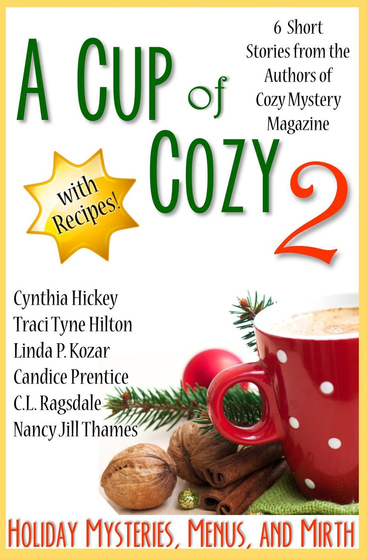 A Cup of Cozy 2: Holiday Mysteries, Menus, and Mirth:Amazon:Kindle Store