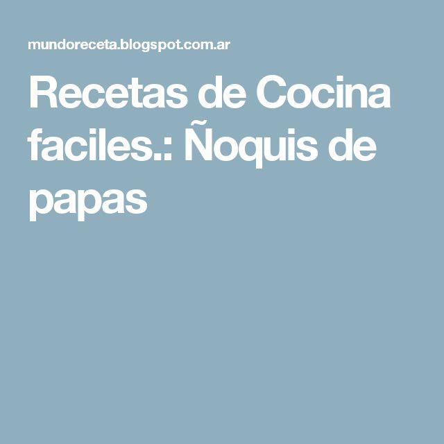 Recetas de Cocina faciles.: Ñoquis de papas