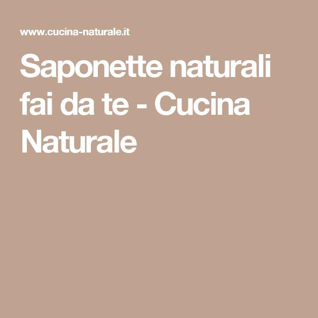 Saponette naturali fai da te - Cucina Naturale