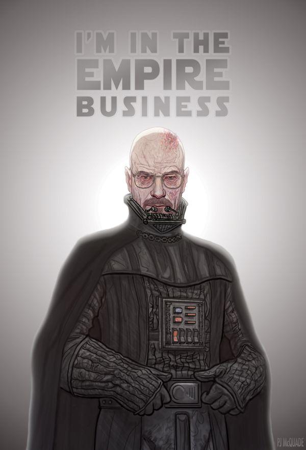"""I'm in the empire business"" - Darth Heisenberg by PJ McQuade"