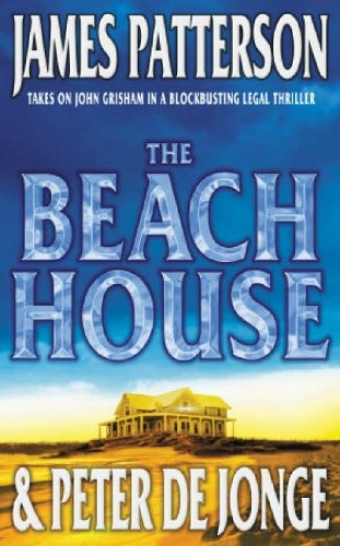James Patterson - The Beach House
