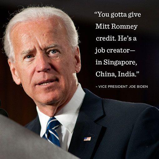 Joe!: Vice Presidents, Mitts Romney, Job Creatorin, U.S. Presidents, Presidents Joe, India, Joe Biden, Republican Quotes, China