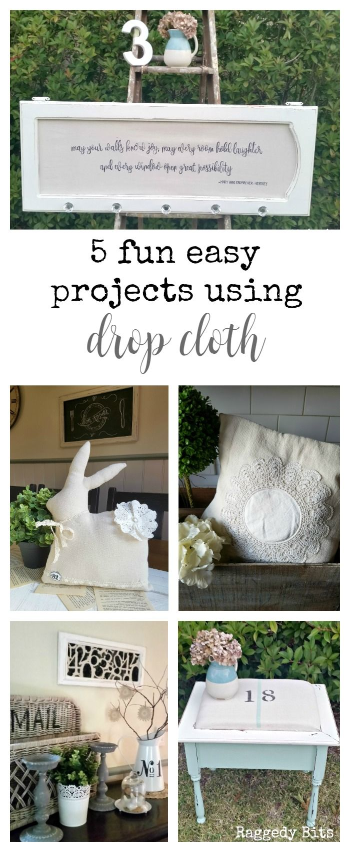 Who would have thought that Drop Cloths could be used for more than just paint spills? Sharing 5 Fun Easy Projects using Drop Cloth | Full Tutorials | www.raggedy-bits.com
