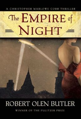 Robert Olen Butler - The Empire of Night