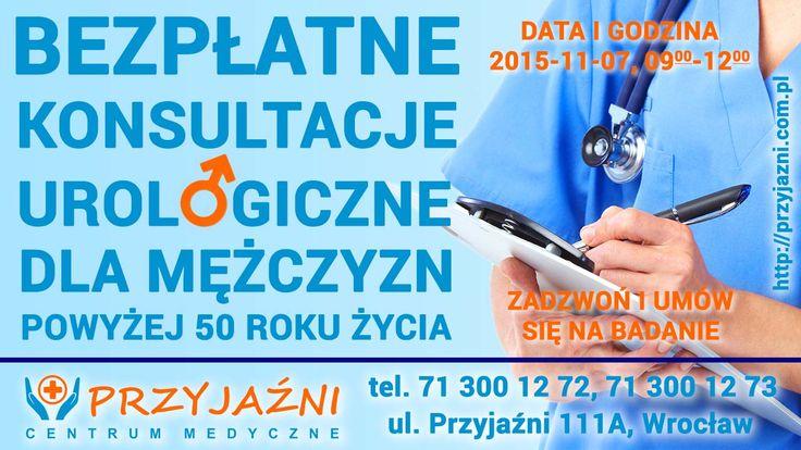 Wszystkich mężczyzn po 50 roku życia serdecznie zapraszamy na bezpłatne konsultacje urologiczne dotyczące prostaty. Badania odbędą się w Centrum Medycznym PRZYJAŹNI w dniu 7 listopada 2015 roku, w sobotę, w godzinach od 9:00 do 12:00. Prosimy o wcześniejsze umówienie się, gdyż ilość miejsc jest ograniczona. Centrum Medyczne PRZYJAŹNI, ul. Przyjaźni 111A, Wrocław, tel. 713001272, 713001273. http://przyjazni.com.pl/aktualnosci/bezplatne-badania-prostaty-dla-mezczyzn-w-wieku-50-plus/