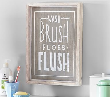 Wash, Brush, Floss, Flush Art // Good bathroom behavior starts here. Playful typography encourages kids to have fun and keep it clean.