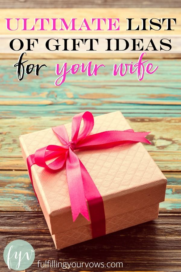 Men: Have you ever struggled with finding the perfect gift for your wife? I have. I made this list from my personal experiences with my wife and think it will be a good tool for other husbands looking for the right gift for their own wife. :: fulfillingyourvows.com