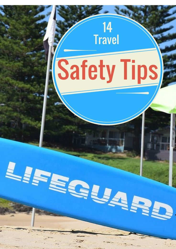 Durham's Love, Life and Travel - 14 travel safety tips you can't afford to ignore! Keeping you safe so you can be at ease and enjoy your holiday!