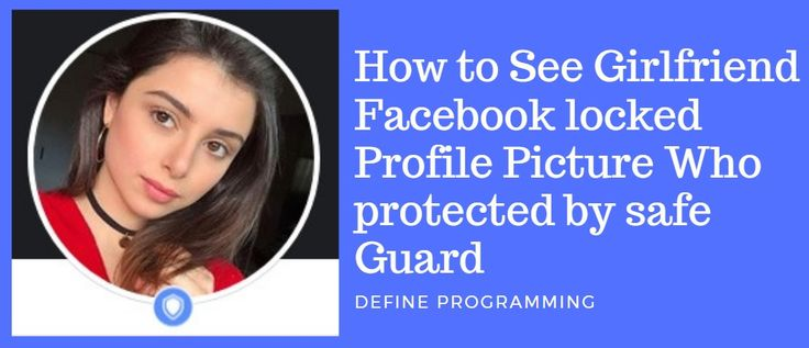 How To Download Guard Locked Facebook Profile Picture Profile Picture Facebook Profile Picture Facebook Profile