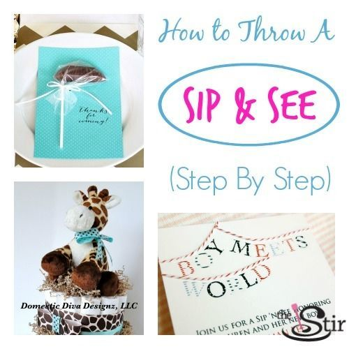 """Sip & See ideas! 4 ideas to help you pull off a fool-proof baby """"sip and see"""" party.  http://thestir.cafemom.com/baby/185901/welcome_baby_14_sweet_ideas"""