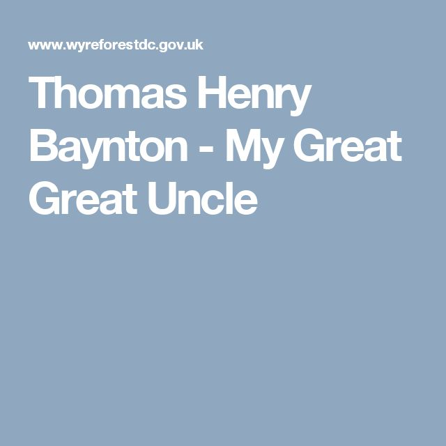 Thomas Henry Baynton - My Great Great Uncle