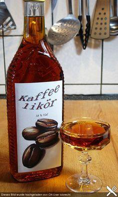 Kaffeelikör (Rezept mit Bild) von Aurora | Chefkoch.de