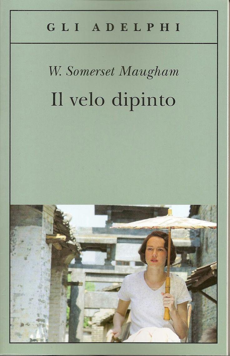W. Somerset Maugham -  Il Velo Dipinto - Adelphi, 2006