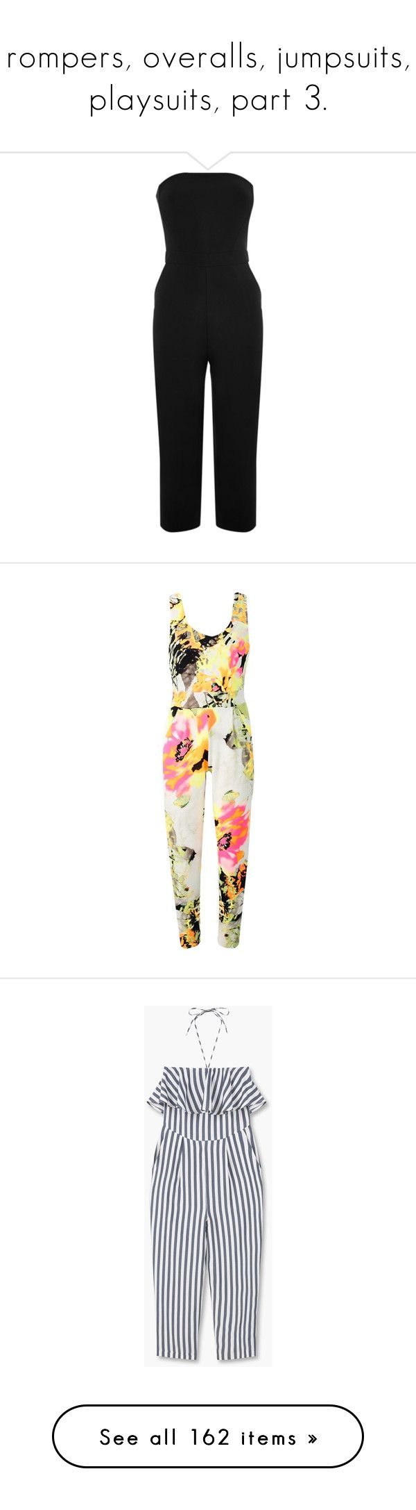 """""""rompers, overalls, jumpsuits, playsuits, part 3."""" by trillestqueen ❤ liked on Polyvore featuring jumpsuits, jump suit, bandeau jumpsuit, summer jumpsuits, cropped jumpsuit, rompers, dresses, outfits, assorted and floral jumpsuit"""