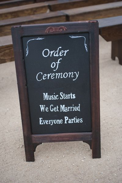 Fun ceremony sign idea - chalkboard sign {Laura Segall Photography}