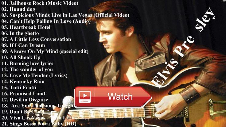 BEST SONGS Of ELVIS PRESLEY Elvis Presley Greatest Hits Full Album  BEST SONGS Of ELVIS PRESLEY Elvis Presley Greatest Hits Full Album