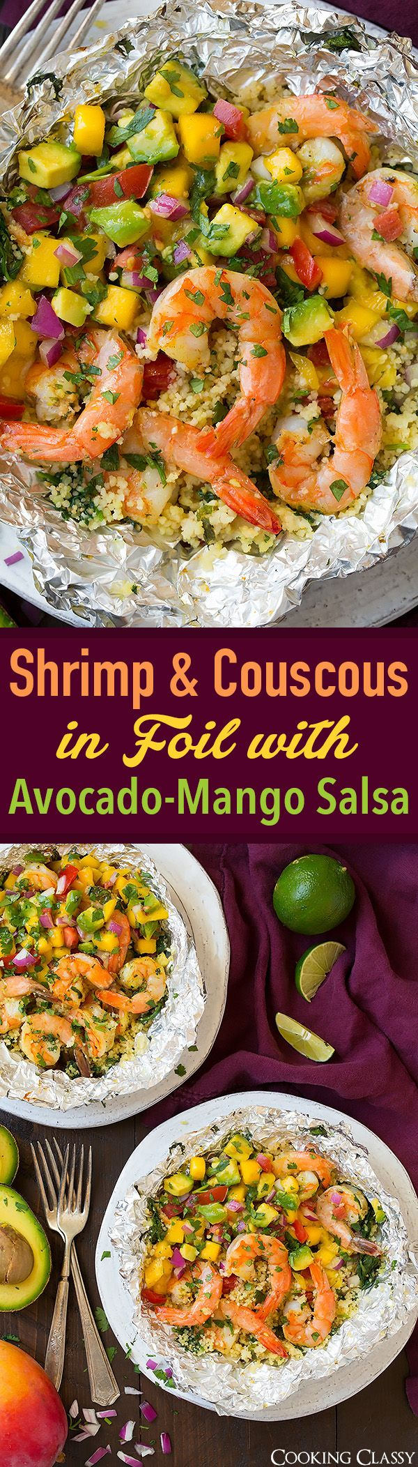 Shrimp and Couscous Foil Packets with Avocado-Mango Salsa - SO EASY and SO GOOD! Perfect summer meal!
