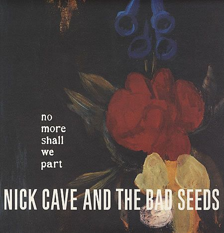 No More Shall We Part - Nick Cave  http://www.musicmegaphone.com/2012/10/03/nick-cave-no-more-shall-we-part/