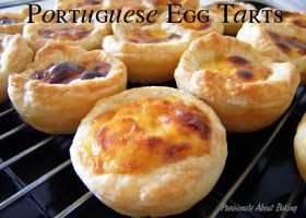 Passionate About Baking: Portuguese Egg Tarts