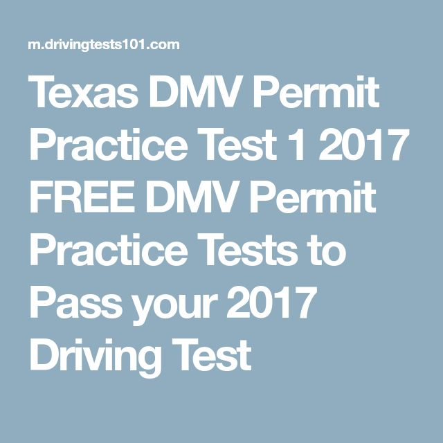 Texas DMV Permit Practice Test 1 2017 FREE DMV Permit Practice Tests to Pass your 2017 Driving Test