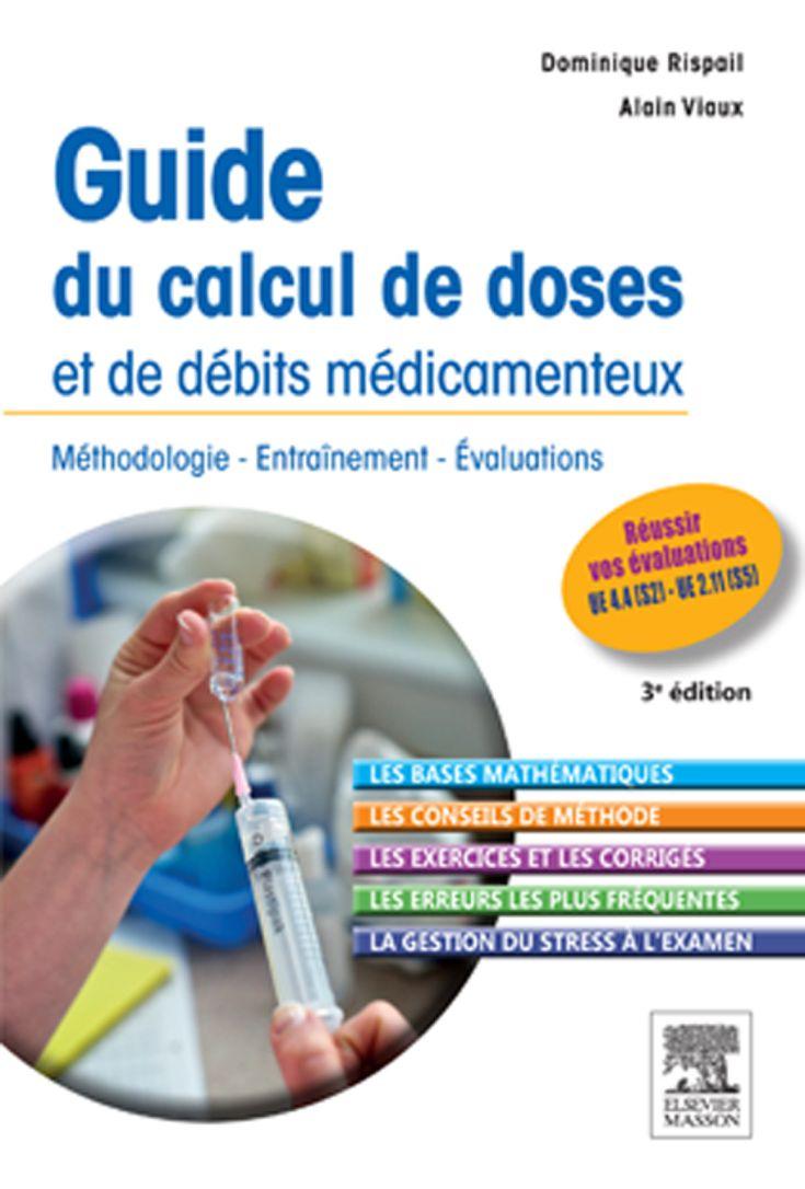Guide du calcul de doses et de débits médicamenteux (eBook ...