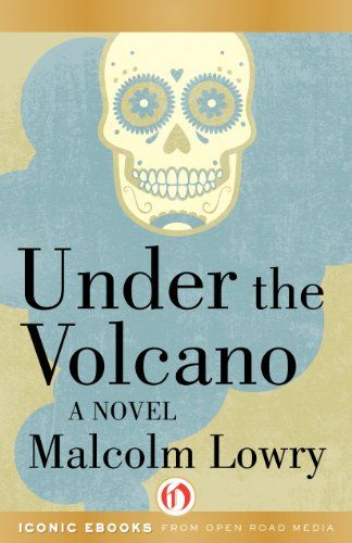 10 best books images on pinterest volcano volcanoes and novels under the volcano by malcolm lowry read full free online format online for ipad iphone format pdf txt fandeluxe Image collections