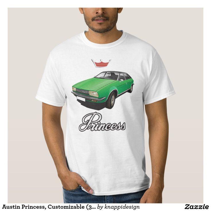 Austin Princess, Customizable (3x img) green T Shirt  #austin #morris #princess #leyland #automobile #classic #tshirt #70s #green