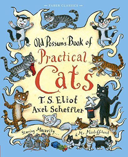 Old Possum's Book of Practical Cats (Faber Children's Classics), http://www.amazon.co.uk/dp/0571302289/ref=cm_sw_r_pi_awdl_ZAPnwbHQJKCE2
