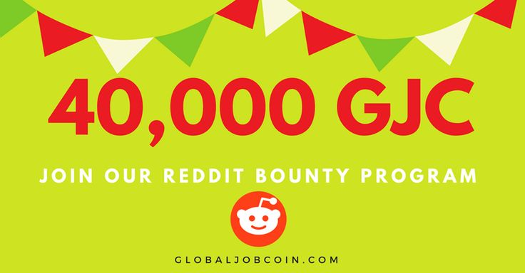 ⏳Join our Reddit bounty program  👉https://bitcointalk.org/index.php?topic=2208679.0👈