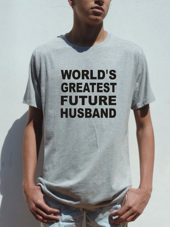 Welcome to FavoriTee!  Worlds Greatest Future Husband  t shirt, cool gift for your boyfriend.    THE QUALITY :  ==============  1) FABRIC: High