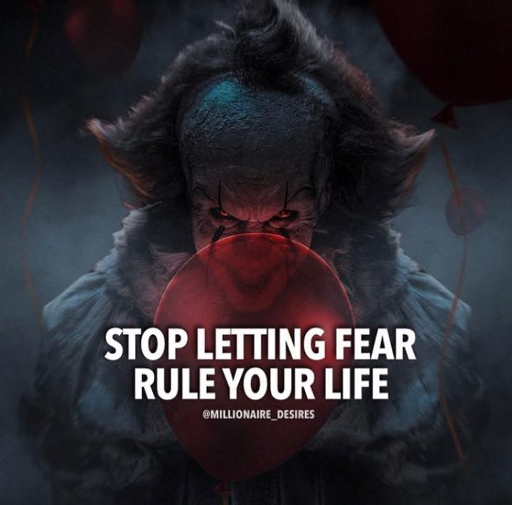 Stop letting fear rule your life.