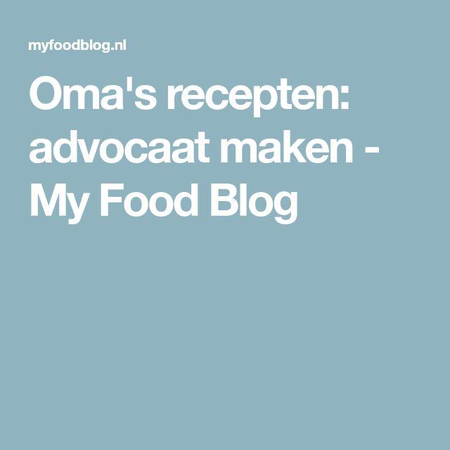 Oma's recepten: advocaat maken - My Food Blog