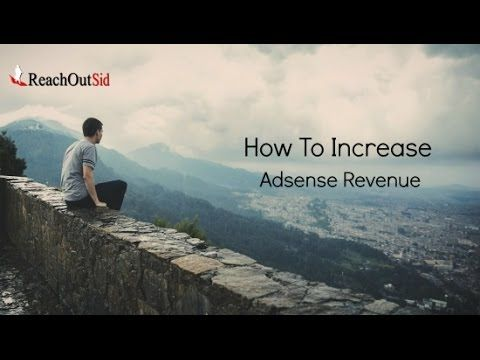How To Increase Adsense Revenue For your Blog