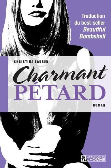 Charmant pétard, tome 4. Christina Lauren.