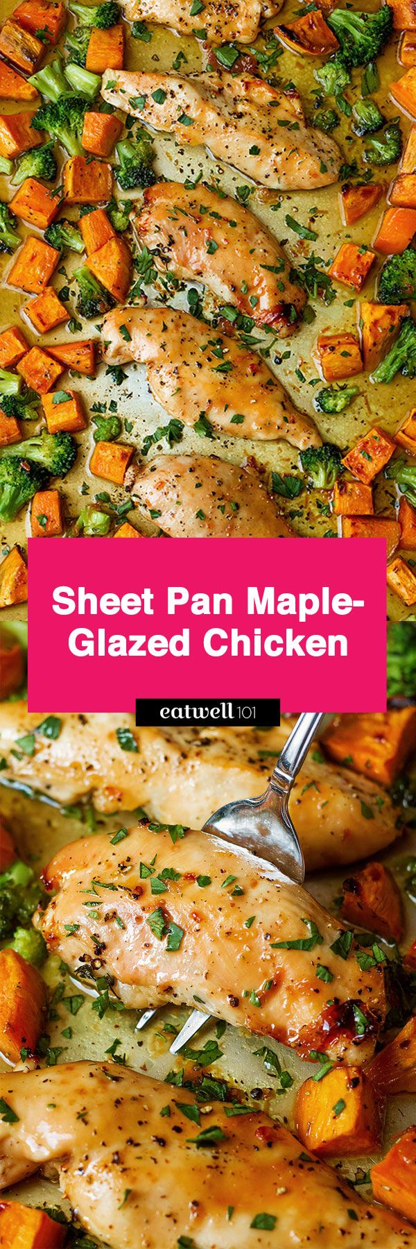 Sheet Pan Maple-Glazed Chicken and Sweet Potatoes – Sticky chicken breasts coated in a finger-licking maple butter glaze.