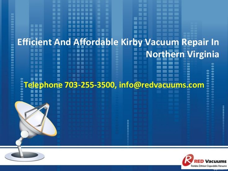Efficient And Affordable Kirby Vacuum Repair In Northern Virginia  >>>…