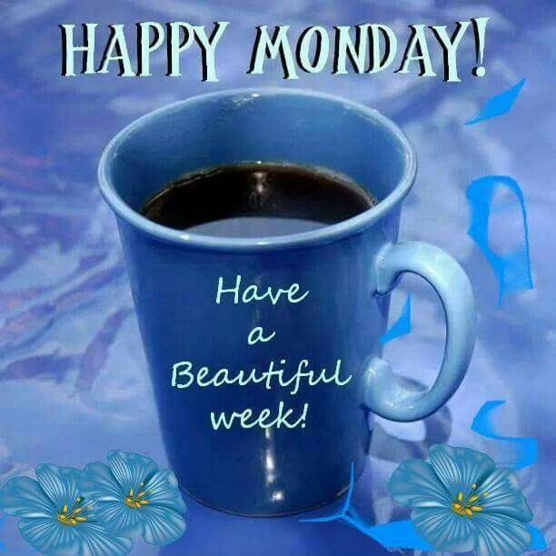 Good Morning Beautiful Brown Ale : Have a beautiful week monday pinterest mondays
