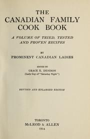 The Canadian family cook book : a volume of tried, tested and proven recipes.