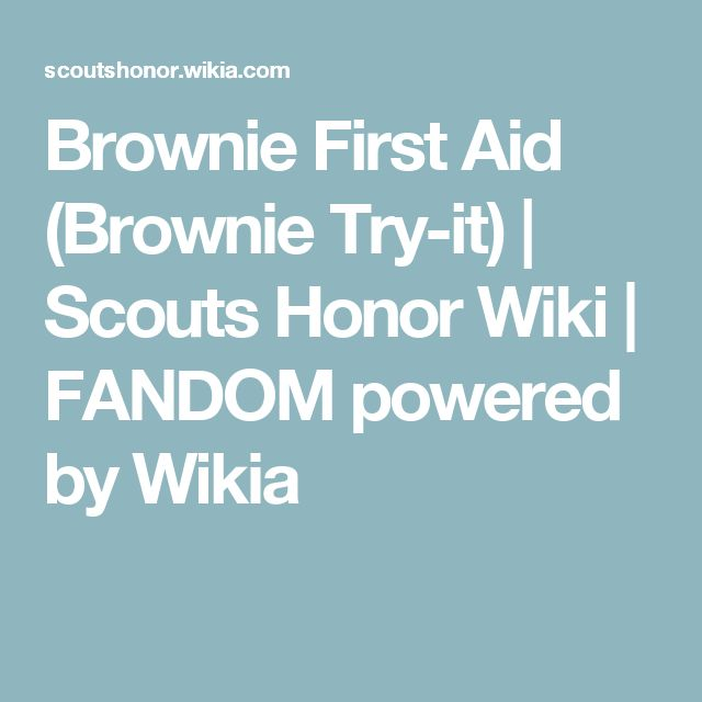 Brownie First Aid (Brownie Try-it) | Scouts Honor Wiki | FANDOM powered by Wikia