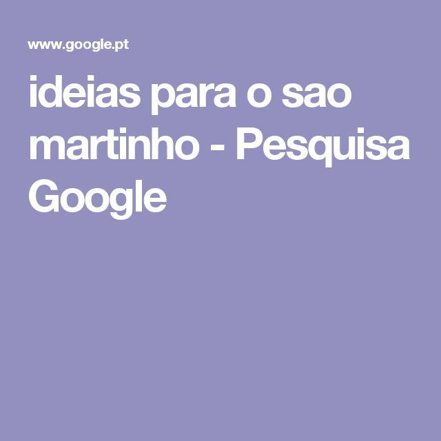 ideias para o sao martinho - Pesquisa Google