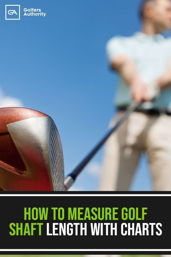 The Ultimate Guide On How To Measure Golf Club Length With Chart Golf Clubs Golf Golf Tips