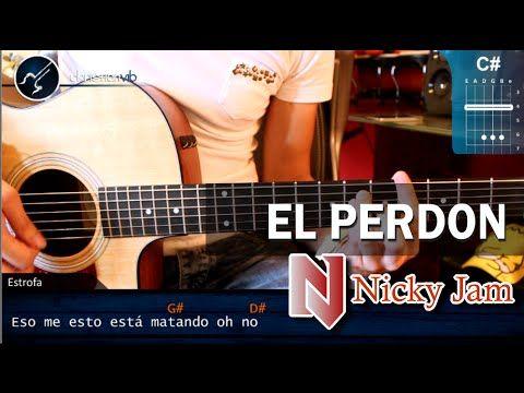 Como tocar El Perdon NICKY JAM Ft. ENRIQUE IGLESIAS En Guitarra (HD) Tut...