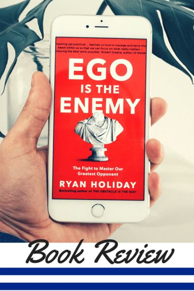 {Book Review} Ego is the Enemy | Holistic Mind, Body & Soul