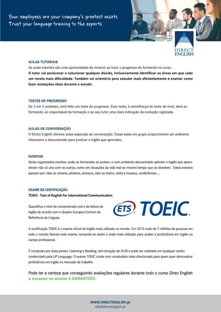 EXAME DE CERTIFICAÇÃO TOEIC - Test of English for International Communication  Quantifica o nível de compreensão oral e de leitura de Inglês de acordo com o Quadro Europeu Comum de Referência de Línguas.  A certificação TOEIC é o exame oficial de Inglês mais utilizado no mundo.
