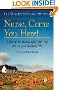 Nurse Come You Here!: More True Stories of a Country Nurse on a Scottish Isle by Mary MacLeod (Author) #Kindle US #NewRelease #Travel #eBook #ad