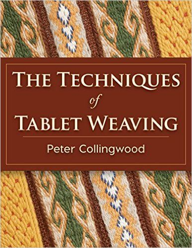 The Techniques of Tablet Weaving: Amazon.de: Peter Collingwood: Fremdsprachige Bücher